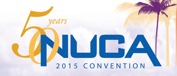 NUCA Celebrates 50 Years at  Its 2015 Convention in Ft. Lauderdale, Florida