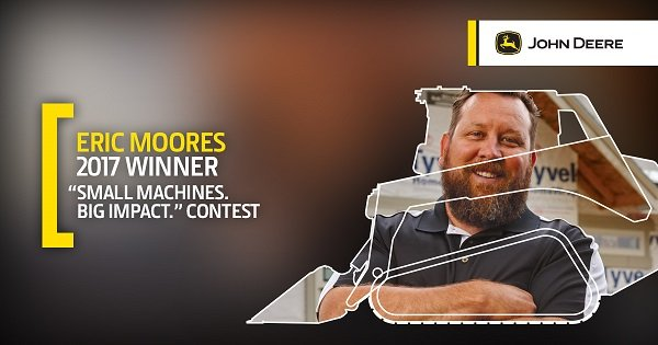 John Deere Crowns Winner of 'Small Machines. Big Impact.' Contest